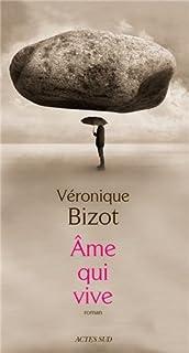 Ame qui vive, Bizot, Véronique