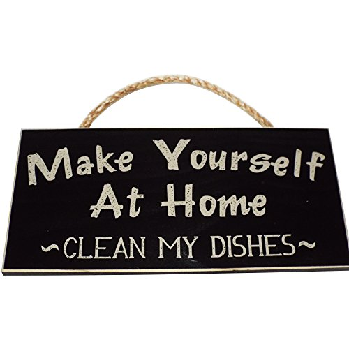 Make Yourself At Home Clean My Dishes Wood Sign for Home Décor and Kitchen Wall Décor — PERFECT HOUSEWARMING GIFT!!!