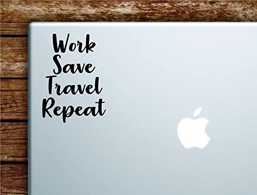 Boop Decals Work Save Travel Repeat Quote Laptop Apple Macbook Car Quote Wall Decal Sticker Art Vinyl Inspirational Adventure Explore Mountains by Boop Decals