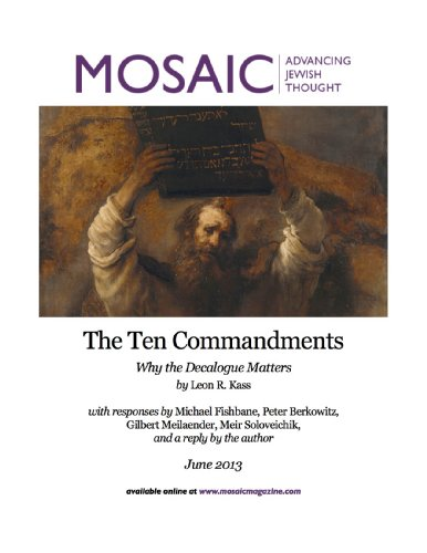 The Ten Commandments: Why the Decalogue Matters (Mosaic Monthly Essay Book 1)