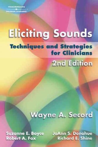 Books : Eliciting Sounds Techniques and Strategies for Clinicians, Edition: 2