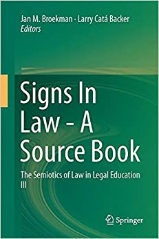 Signs In Law - A Source Book: The Semiotics of Law in Legal Education III