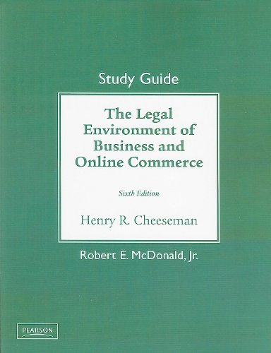 Study Guide for The Legal Environment of Business and...