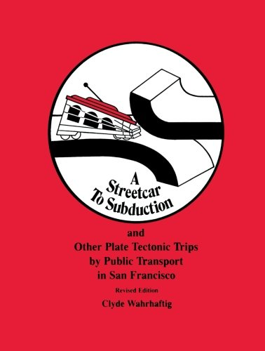 A Streetcar to Subduction & Plate Tectonic (Special Publications)