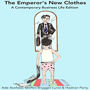 The Emperor's New Clothes Hörbuch