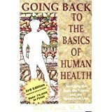 Going Back to the Basics of Human Health, Mary Frost, 0965694003
