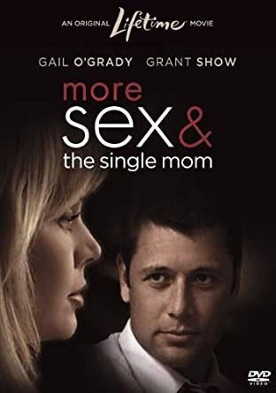 More sex and a single mom