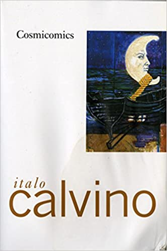 cosmicomics by italo calvino translated from italian by william