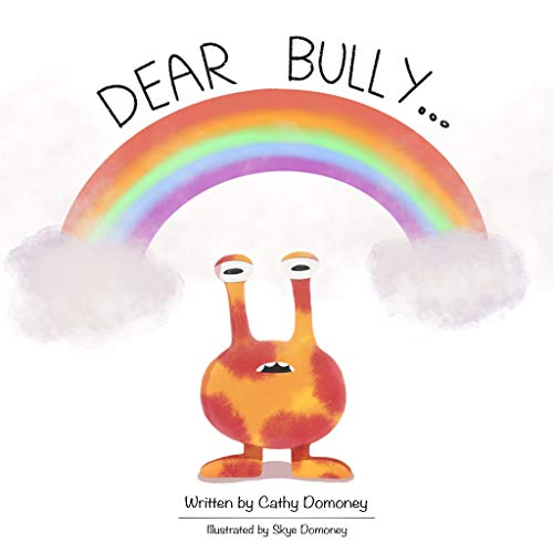 Party Invites Online (Dear Bully...: Promoting Healing, Harmony and Friendship. (Positive Mindset For Kids Book)