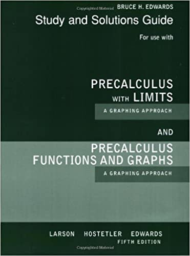 Precalculus With Limits A Graphing Approach Study And