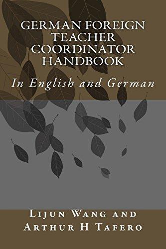 German Foreign Teacher Coordinator Handbook: In English and German (German Edition)