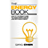 The Energy Book: A Do-It-Yourself Guide to Overcoming Fatigue and Restoring Energy