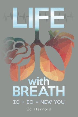 Life With Breath: Iq + Eq = New You