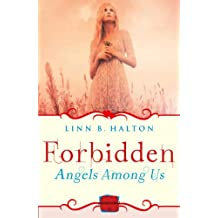 Forbidden: (A Novella) (Angels Among Us, Book 2)