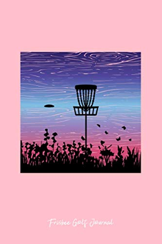 Frisbee Golf Journal: Lined Journal - Frisbee Golf Target Basket Fun-ny Disc Golf Gift - Pink Ruled Diary, Prayer, Gratitude, Writing, Travel, Notebook For Men Women - 6x9 120 pages