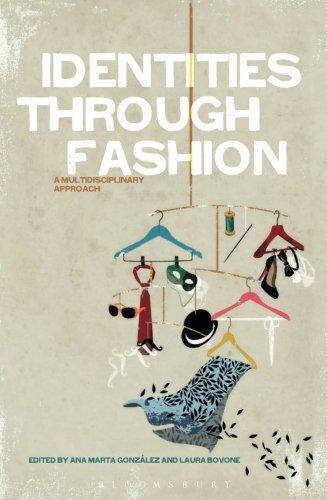 Identities Through Fashion: A Multidisciplinary Approach