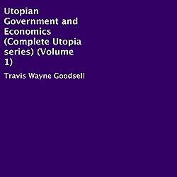 Utopian Government and Economics