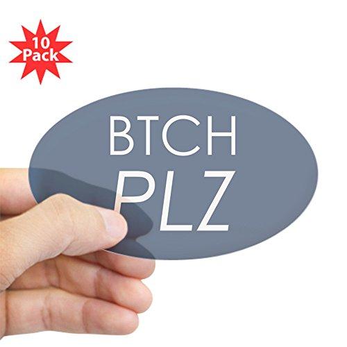 (Sticker Clear (Oval) (10 Pack) Btch Plz Bitch Please Haute Couture)