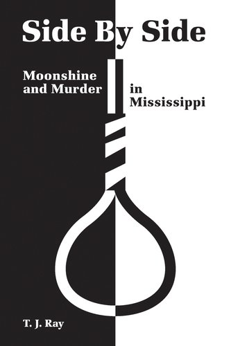 Download Side by Side: Moonshine and Murder in Mississippi pdf epub