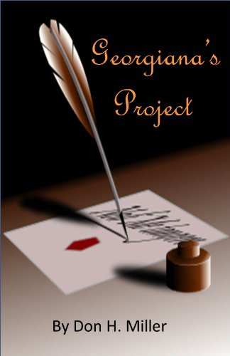 Georgiana's Project: A Tale of Darcy and Elizabeth