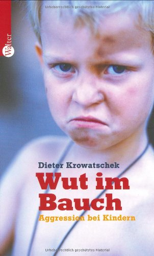 Wut im Bauch: Aggression bei Kindern