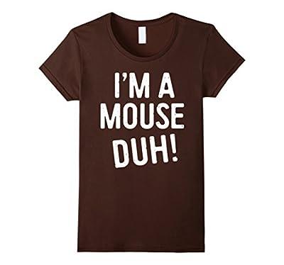 I'm A Mouse Duh! T-Shirt Funny Halloween Costume Gift Shirt