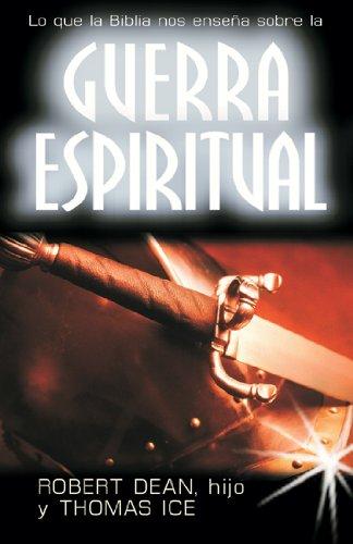 Guerra espiritual-bolsillo (Spanish Edition) [Dean y Ice] (Tapa Blanda)