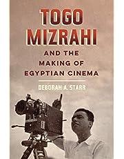 Togo Mizrahi and the Making of Egyptian Cinema