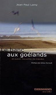 Le banc aux goélands par Jean-Paul Lamy