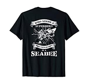 Who Needs A Superhero When My Grandpa Is A Seabee US Veteran from US Navy Molani T-Shirts