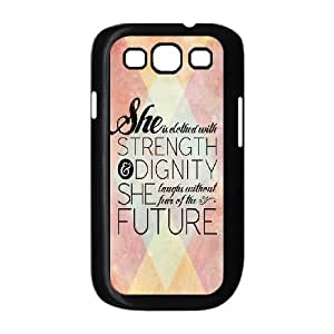Samsung Galaxy S3 9300 Cell Phone Case Black quotes strength dignity laughs fear future OJ540113