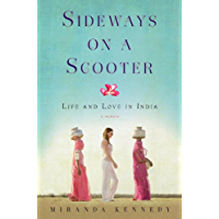Sideways on a Scooter: Life and Love in India