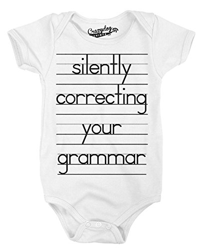Crazy Dog T-Shirts Baby Silently Correcting Your Grammar Funny Lined Paper Creeper Bodysuit (White) 3-6 Months