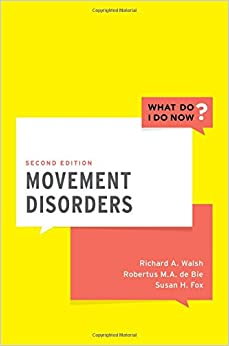 Movement Disorders (What Do I Do Now)