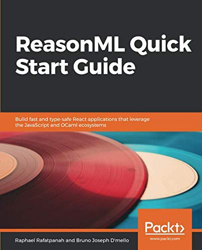 ReasonML Quick Start Guide Front Cover