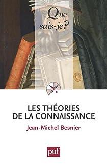 Les théories de la connaissance par Besnier