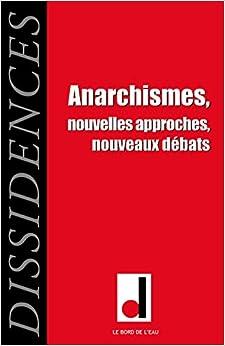 Dissidences, N° 14, janvier 2015 : Anarchismes : Nouvelles approches, nouveaux débats