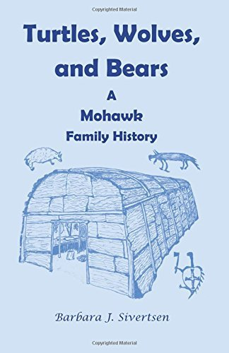 2006 Turtle - Turtles, Wolves, and Bears: : A Mohawk Family History by Barbara J. Sivertsen (2006-10-04)