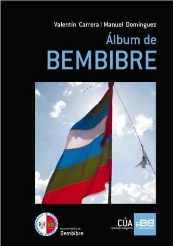 Descargar Libro Álbum De Bembibre Valentín Carrera González