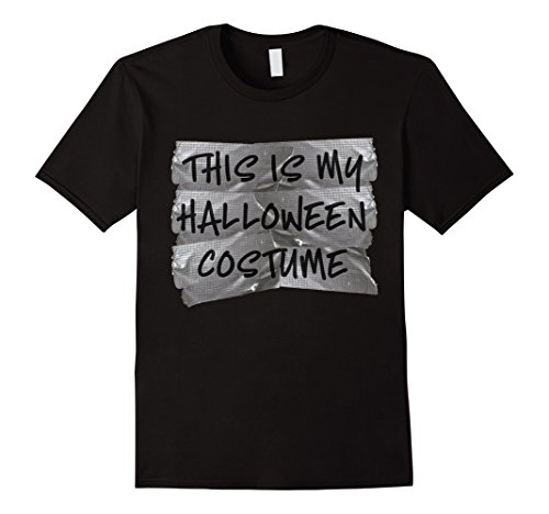 Mens This Is My Halloween Costume Funny Redneck Duct Tape T Shirt Large Black