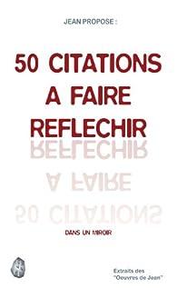 50 citations à faire réfléchir dans un miroir par J. Pierson