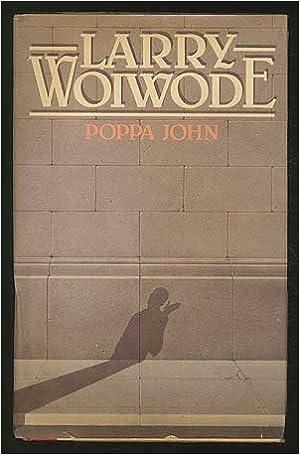 Image result for Poppa John Woiwode, Larry