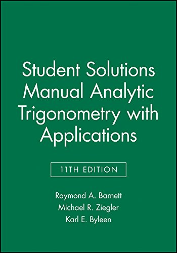 Student Solutions Manual Analytic Trigonometry With Applications