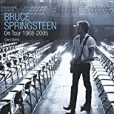 Bruce Springsteen on Tour 1968 - 2005