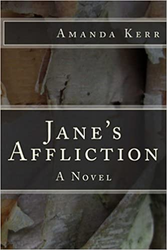 Jane's Affliction: A Novel: Volume 1