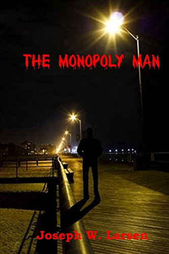 The Monopoly Man (Jack Conley Series Tome 1)
