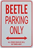 BEETLE Parking Only - Miniature Fun Parking Sign