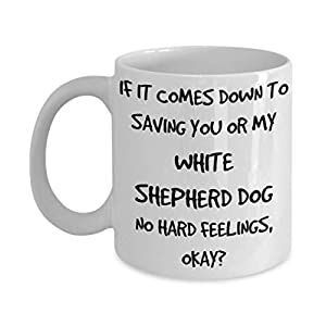Funny White Shepherd Dog Mug - White 11oz 15oz Ceramic Tea Coffee Cup - Perfect For Travel And Gifts 11