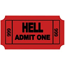 Ticket to Hell Funny Cool Sticker 3.5 X 2 by StickyChimp