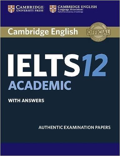 Amazon com: Cambridge IELTS 12 Academic Student's Book with Answers